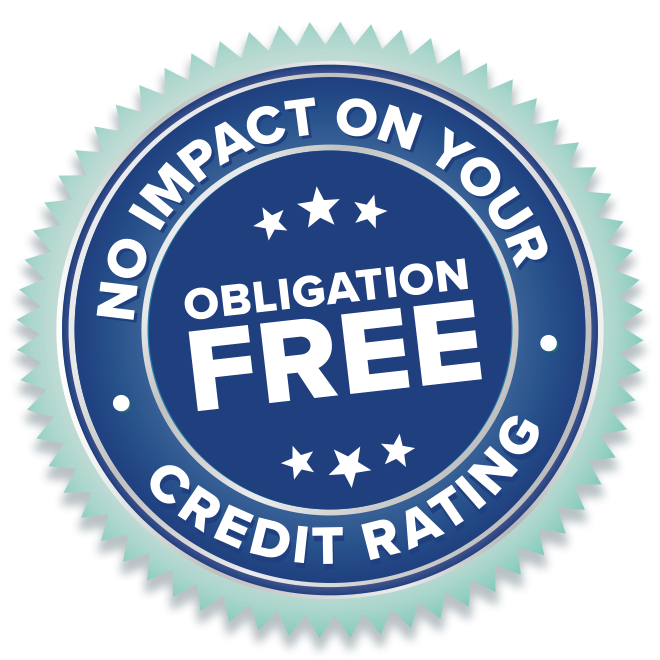 No obligation and no impact on your credit rating